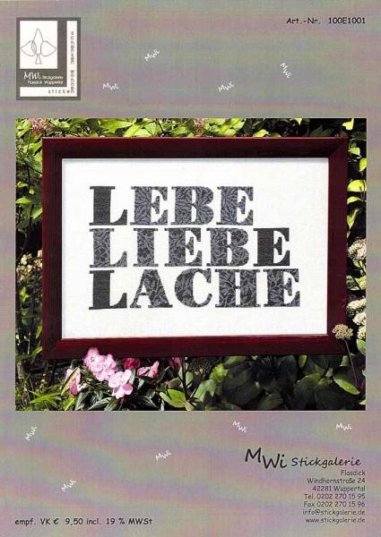 LEBE - LIEBE - LACHE