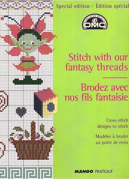 Stickbuch 'Stitch with our fantasy threads'