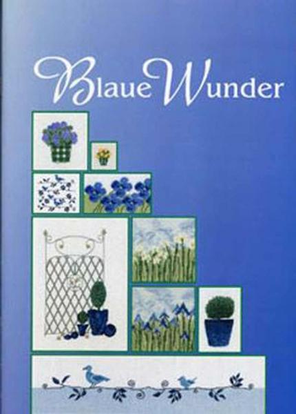 Stickbuch Blaue Wunder